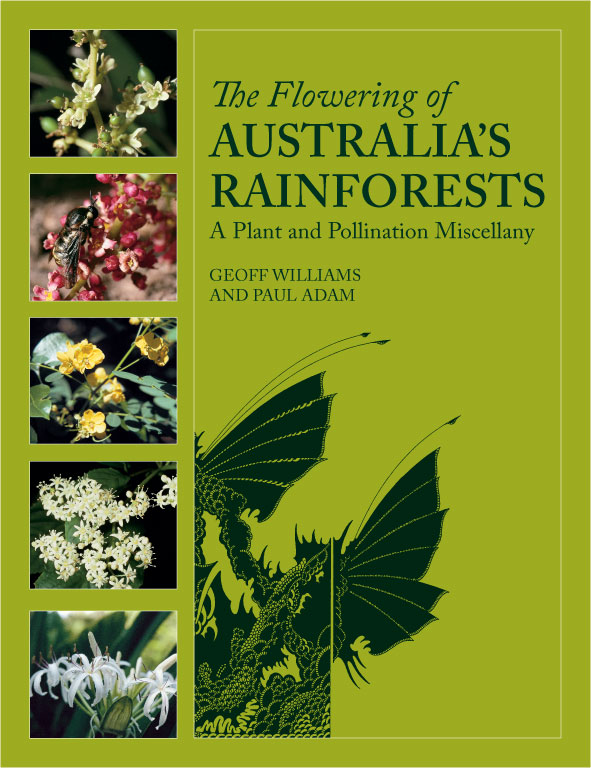 The cover image of The Flowering of Australia's Rainforests, featuring ima