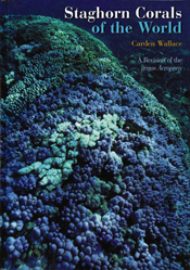 The cover image of Staghorn Corals of the World, featuring a rounded mound