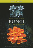 Cover image for A Field Guide to the Fungi of Australia, featuring grey fu