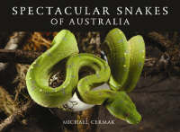 The cover image of Spectacular Snakes of Australia, featuring a bright gre