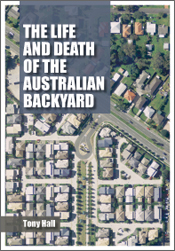 The cover image of The Life and Death of the Australian Backyard, featurin