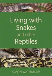 The cover image of Living with Snakes and Other Reptiles, featuring three