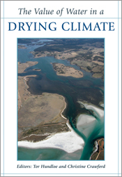 The cover image of Value of Water in a Drying Climate, features an arial v