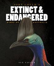 cover of John Gould's Extinct and Endangered Birds of Australia