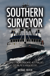 Cover features an image of the Southern Surveyor ship, bow on, in rough se