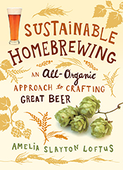 Cover image of Sustainable Homebrewing, featuring illustrations of beer, h