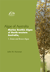 cover of Algae of Australia: Marine Benthic Algae of North-western Austra